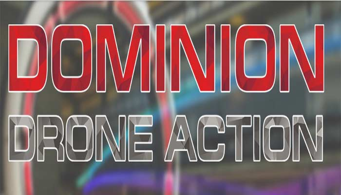 DOMINION DRONE ACTION
